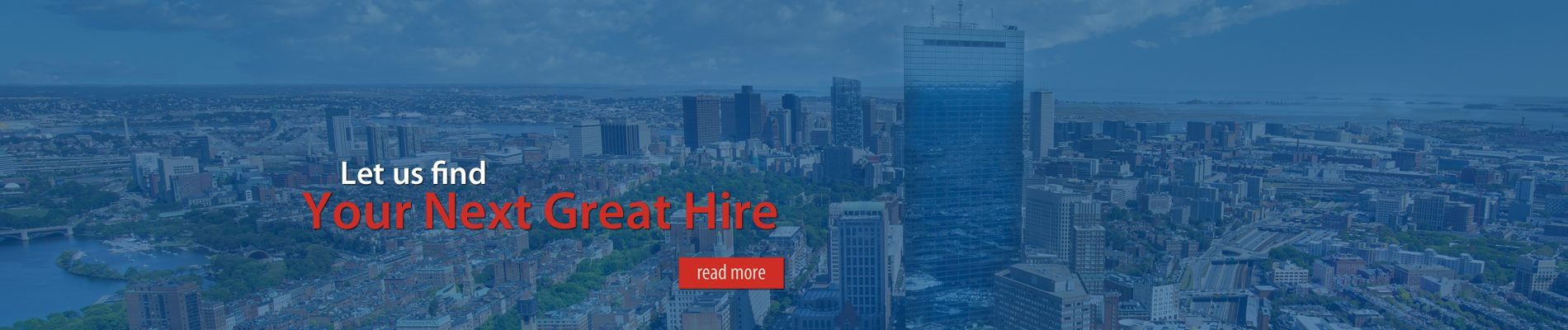 Let us Find Your Next Great Hire