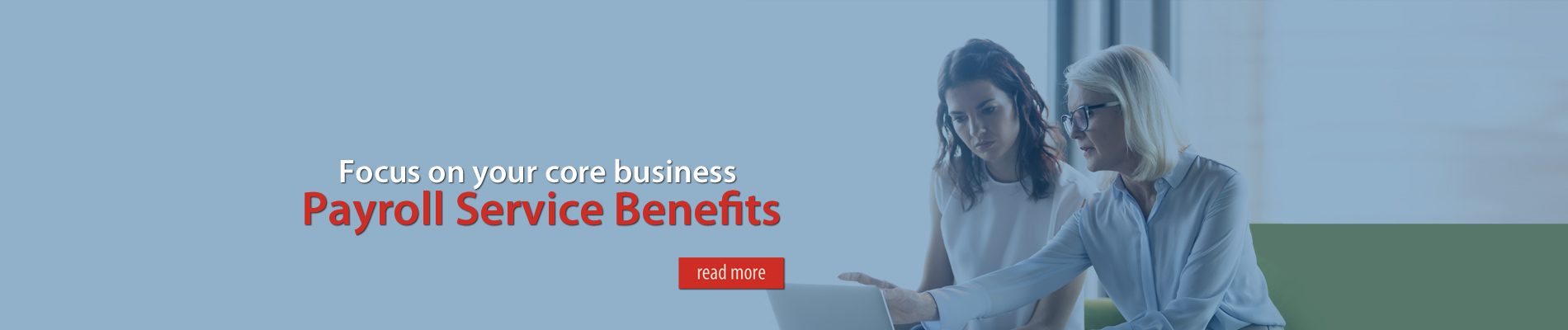 Focus on your core business with payroll service benefits.